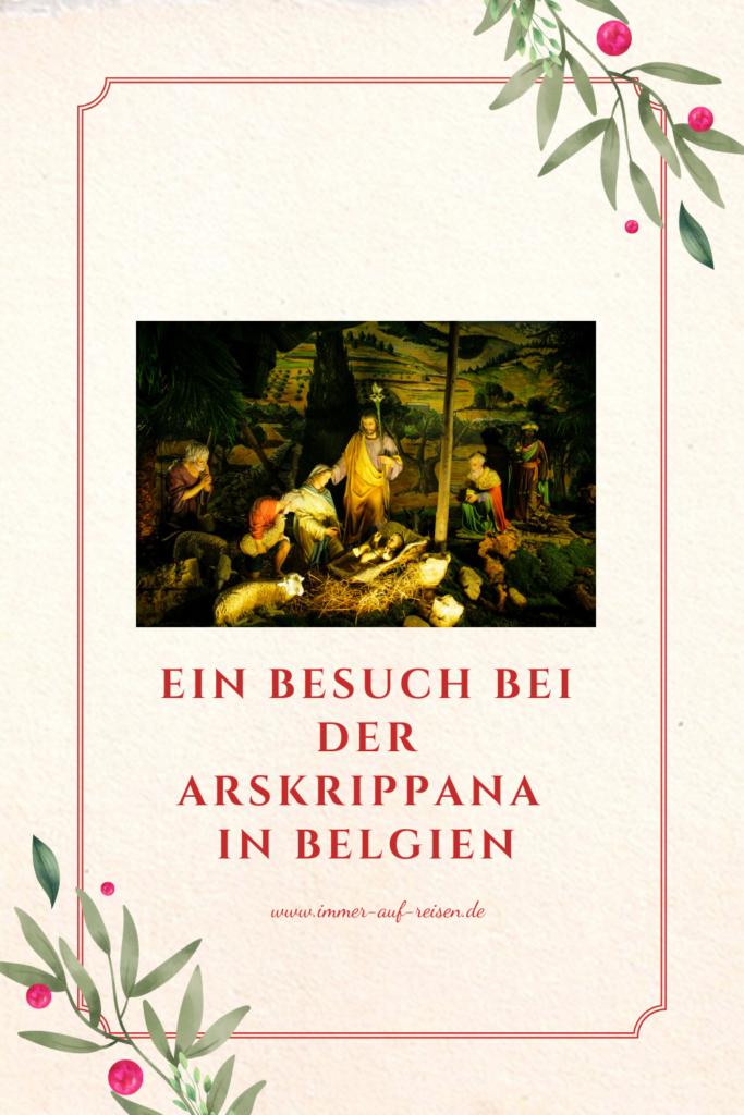 Ein-Besuch-bei-der-Arskrippana-in-belgien