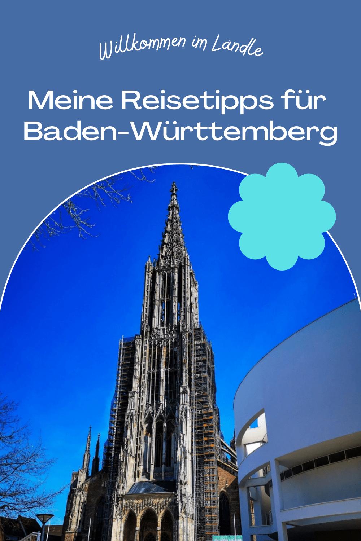Reisetipps Baden-Württemberg